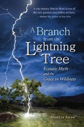 A Branch from the Lightning Tree | Martin Shaw |