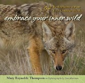 Embrace Your Inner Wild | Mary Reynolds Thompson |