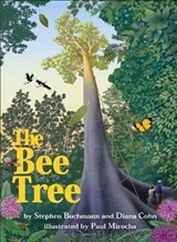 The Bee Tree | Buchmann, Stephen ; Cohn, Diana |