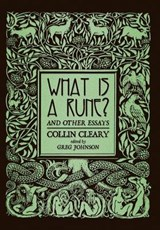 What is a Rune? and Other Essays | Collin Cleary |