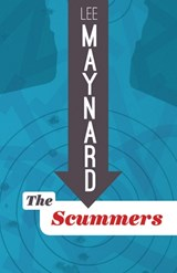 The Scummers | Lee Maynard |