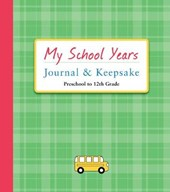My School Years Journal & Keepsake | Alex A. Lluch |
