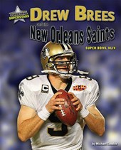 Drew Brees and the New Orleans Saints