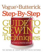 Vogue (R)/Butterick Step-by-Step Guide to Sewing Techniques