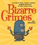 Bizarre Crimes | Joe Rhatigan |