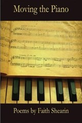 Moving the Piano | Faith Shearin |