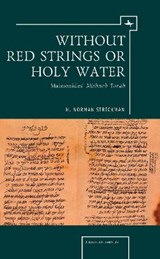 Without Red Strings or Holy Water | H. Norman Strickman |