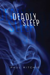 Deadly Sleep | Paul G. Ritchie |
