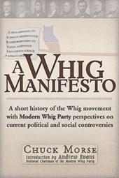 Whig Manifesto