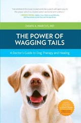 The Power of Wagging Tails | Dawn A. Marcus |