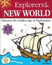 Explorers of the New World | Carla Mooney |