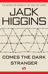 Comes the Dark Stranger | Jack Higgins |