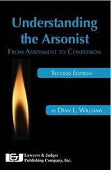 Understanding the Arsonist | Dian L. Williams |