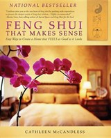 Feng Shui That Makes Sense | Cathleen McCandless |
