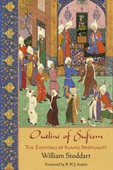 Outline of Sufism | William Stoddart |