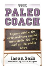 The Paleo Coach | Jason Seib |