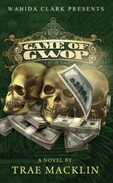 Game of Gwop | Macklin Trae |