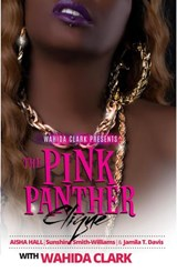 The Pink Panther Clique | Aisha Hall ; Sunshine Smith-Williams ; Jamila T Davis |