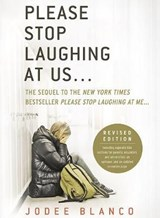 Please Stop Laughing at Us... | Jodee Blanco |