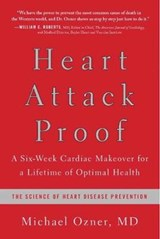 Heart Attack Proof | Ozner, Michael, M.d. |