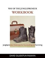 Way of the Junglepreneur Workbook | David O. Fasanya |
