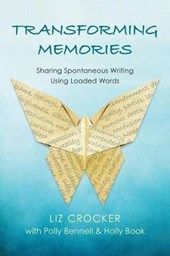 Transforming Memories | Liz Crocker |