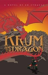 Krum and the Dragon | Ed Strause |