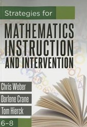 Strategies for Mathematics Instruction and Intervention 6-8