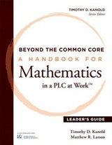 Beyond the Common Core | Kanold, Timothy D. ; Larson, Matthew R. |