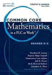 Common Core Mathematics in a PLC at Work, Grades K-2 |  |