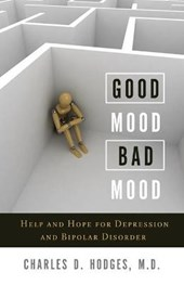 Good Mood, Bad Mood | Hodges, Charles D., Jr. |
