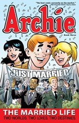Archie the Married Life | Paul Kupperberg |