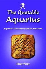 The Quotable Aquarius | Mary Valby |