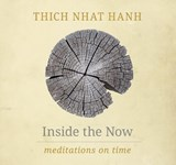 Inside the Now | Thich Nhat Hanh |