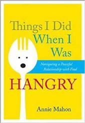 Things I Did When I Was Hangry