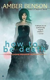 How to Be Death | Amber Benson |