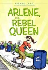 Arlene, the Rebel Queen | Carol Liu |