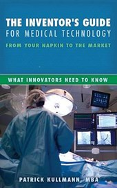 The Inventor's Guide for Medical Technology