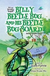 Billy Beetle Bug and His Beetle Bug Board