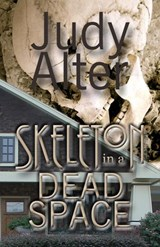Skeleton in a Dead Space (Kelly O'Connell Mysteries, #1) | Judy Alter |