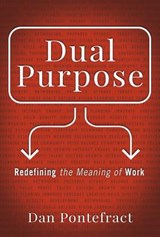 The Purpose Effect | Dan Pontefract |