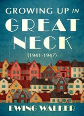 Growing Up in Great Neck (1941-1947)