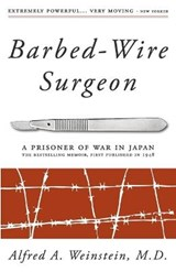 Barbed-Wire Surgeon | Alfred Weinstein |