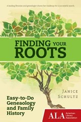 Finding Your Roots | Janice Schultz |