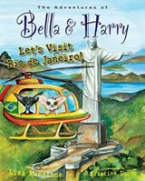The Adventures of Bella & Harry | Lisa Manzione |