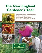 The New England Gardener's Year | Manley, Reeser ; Peronto, Marjorie |