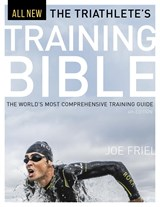 The Triathlete's Training Bible | Friel Joe |