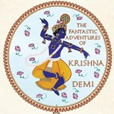 The Fantastic Adventures of Krishna | Demi |