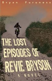 The Lost Episodes of Revie Bryson | Bryan Furuness |