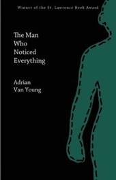 The Man Who Noticed Everything